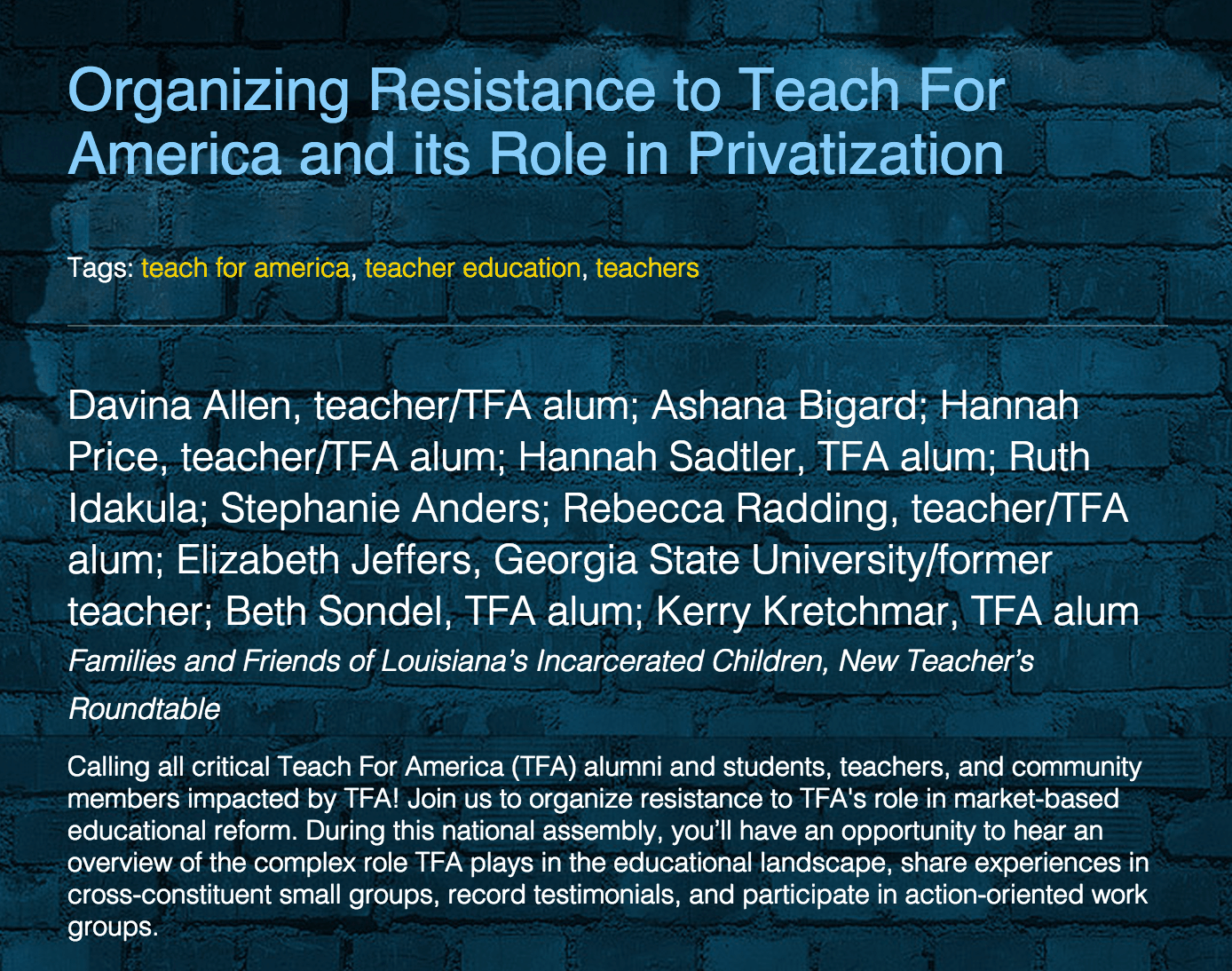 Davina Allen, who has been involved in anti-TFA organizing, is hardly representative of the city's Teach For America corps members and alumni.
