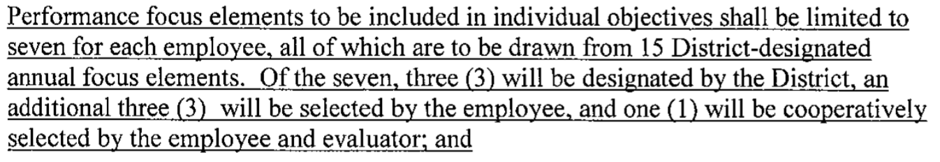 "Teachers will now be assessed on only 7 out of the district's 15 ""focus elements"" and the teacher picks three of them"